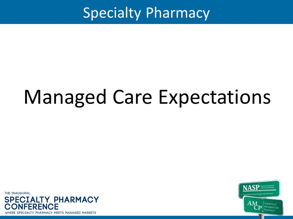 Managed Care Expectations