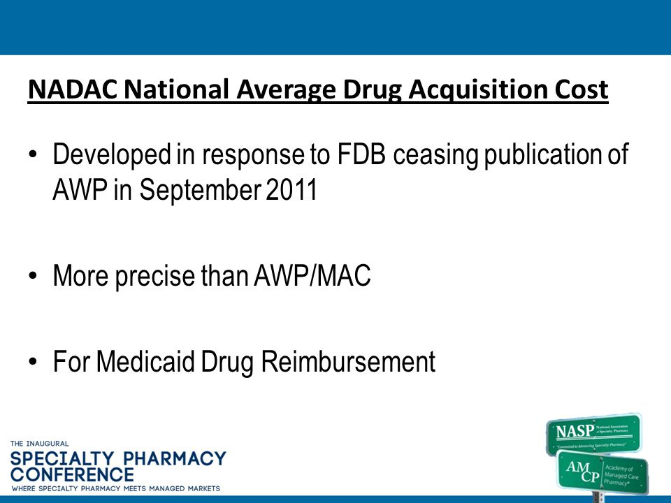NADAC National Average Drug Acquisition Cost