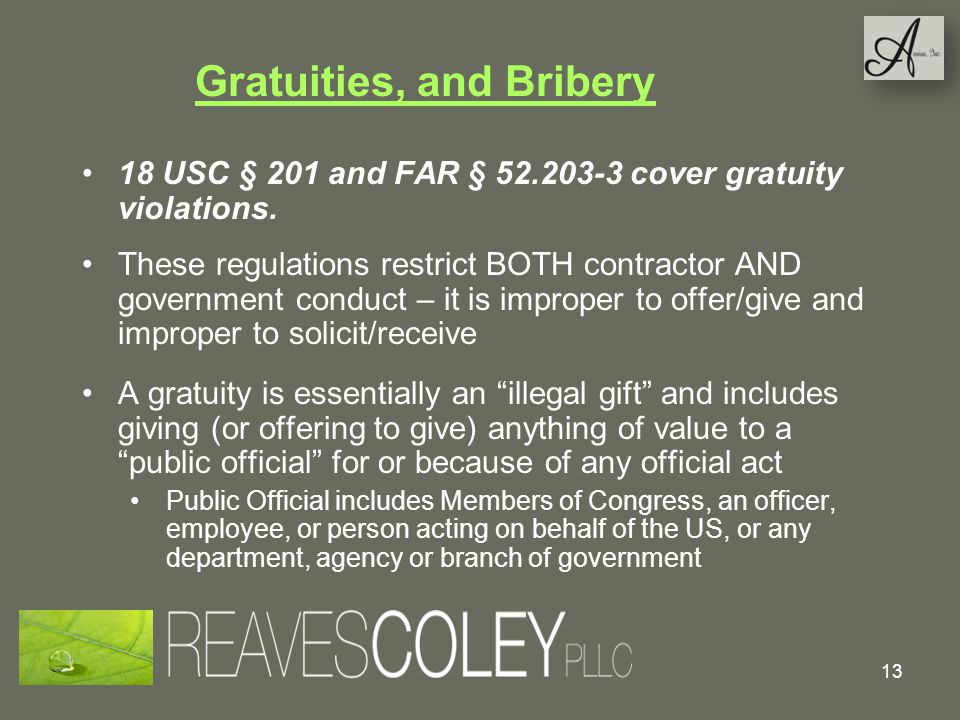 Gratuities, and Bribery