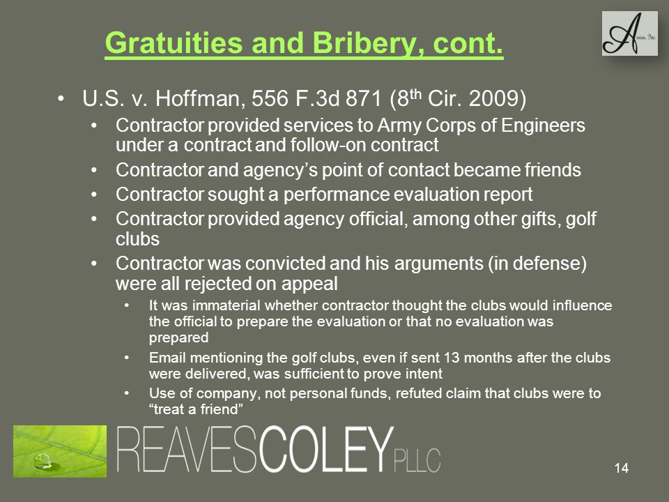 Gratuities and Bribery, cont.