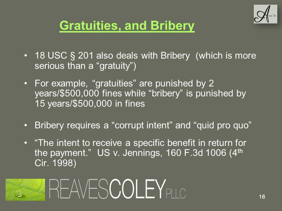 Gratuities, and Bribery