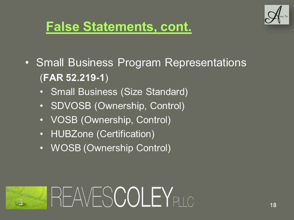 False Statements, cont. Small Business Program Representations