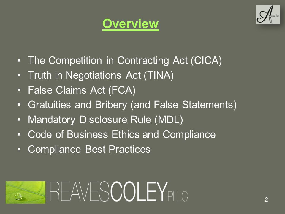 Overview The Competition in Contracting Act (CICA)