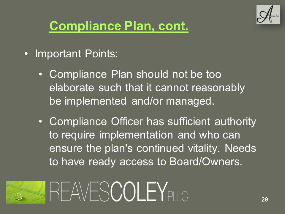 Compliance Plan, cont. Important Points: