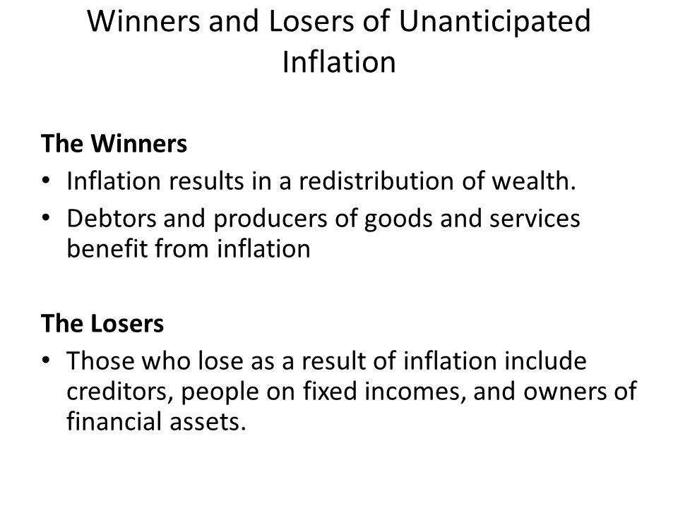 Winners and Losers of Unanticipated Inflation