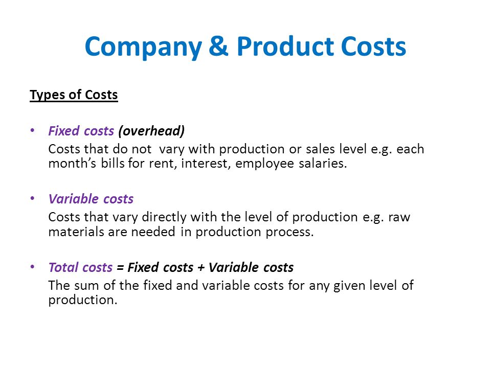 Company & Product Costs