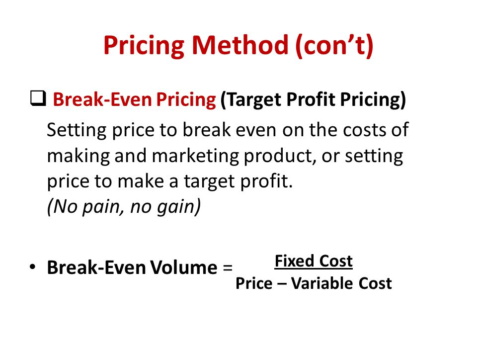 Pricing Method (con't)