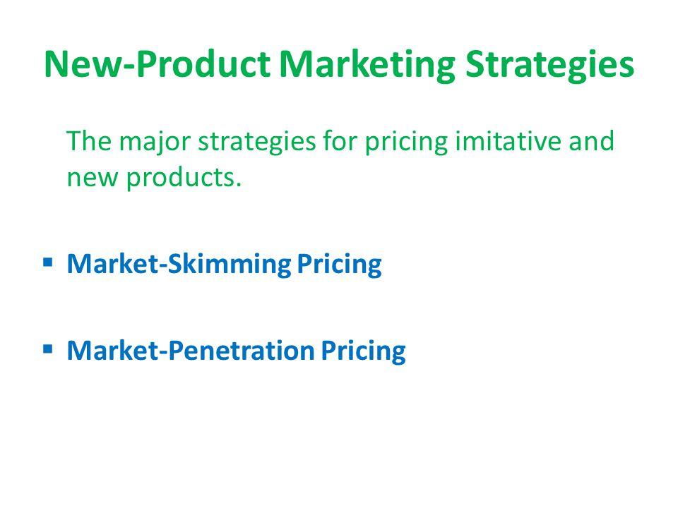 New-Product Marketing Strategies