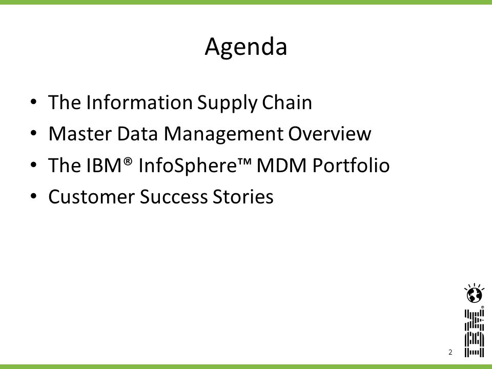 Agenda The Information Supply Chain Master Data Management Overview