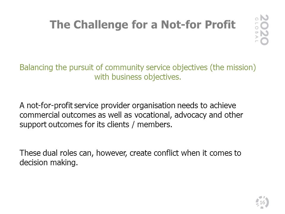 The Challenge for a Not-for Profit
