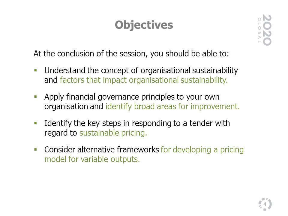 Objectives At the conclusion of the session, you should be able to: