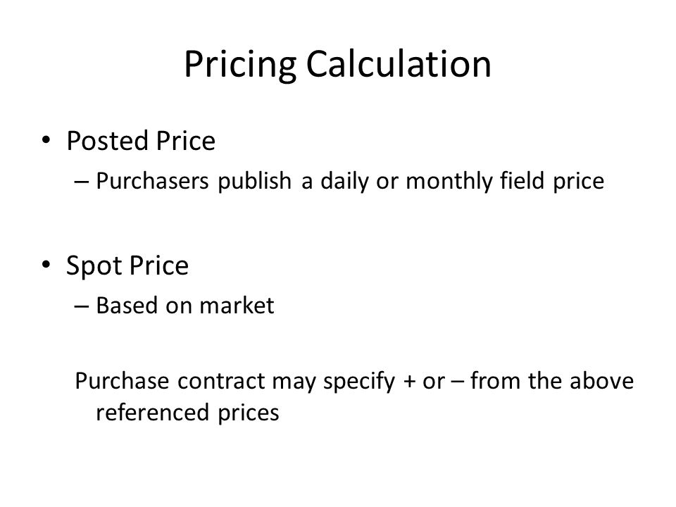 Pricing Calculation Posted Price Spot Price