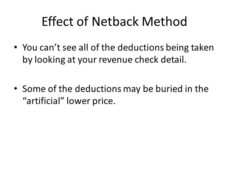 Effect of Netback Method