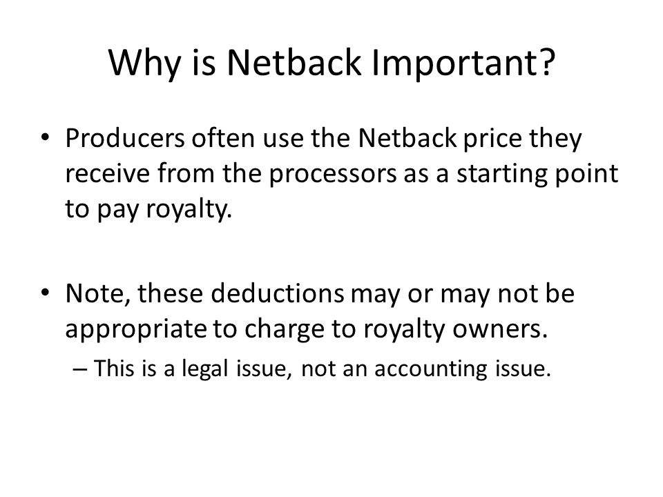 Why is Netback Important