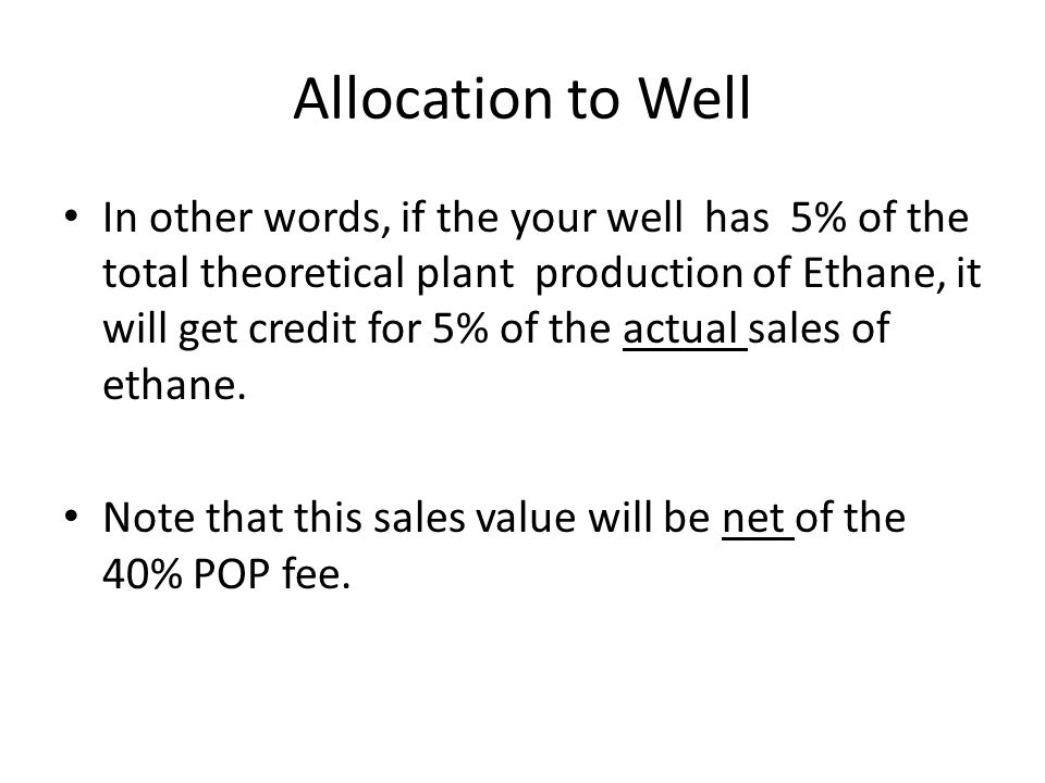 Allocation to Well