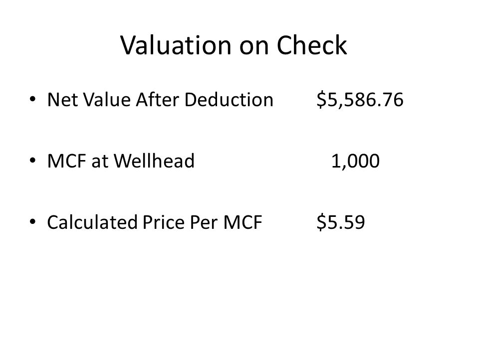 Valuation on Check Net Value After Deduction $5,586.76