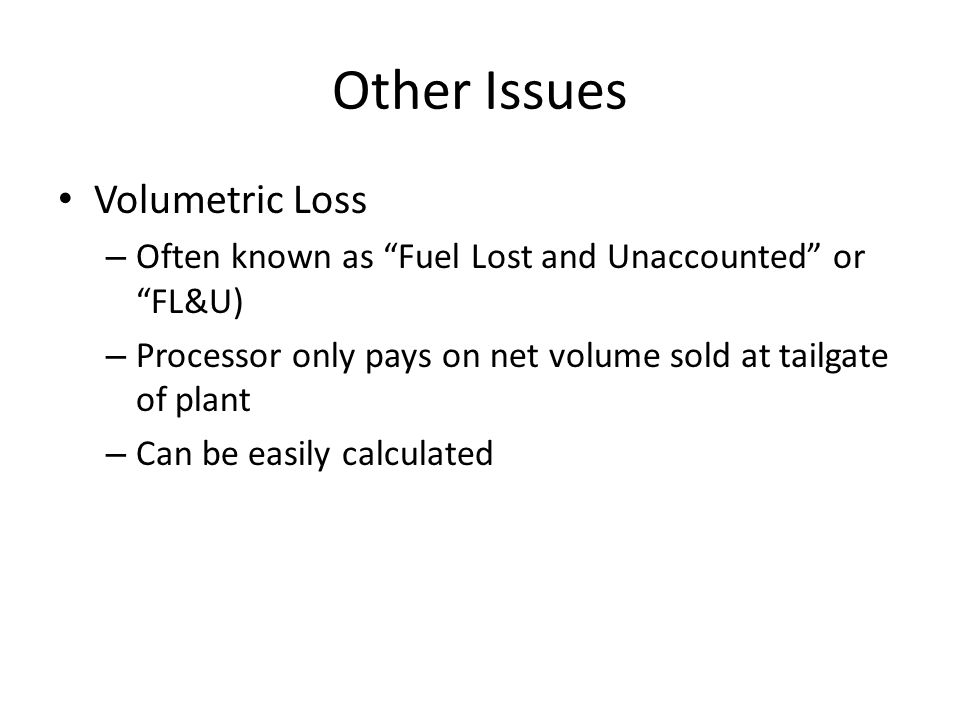 Other Issues Volumetric Loss