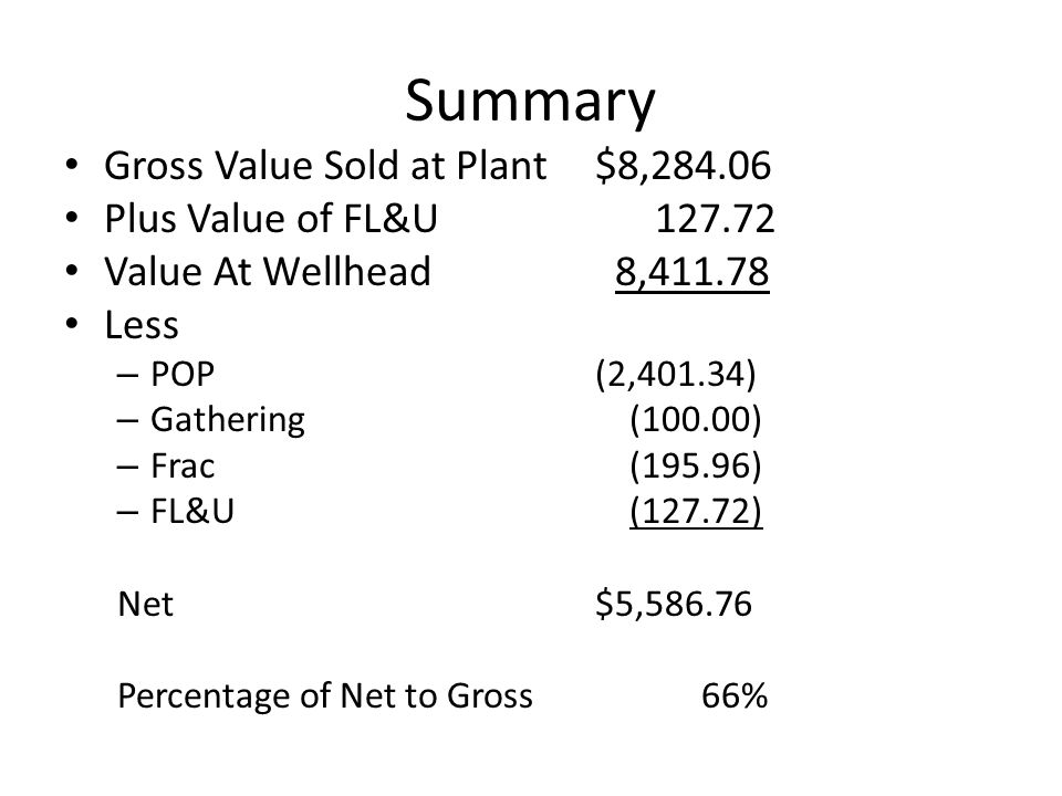 Summary Gross Value Sold at Plant $8,284.06 Plus Value of FL&U 127.72