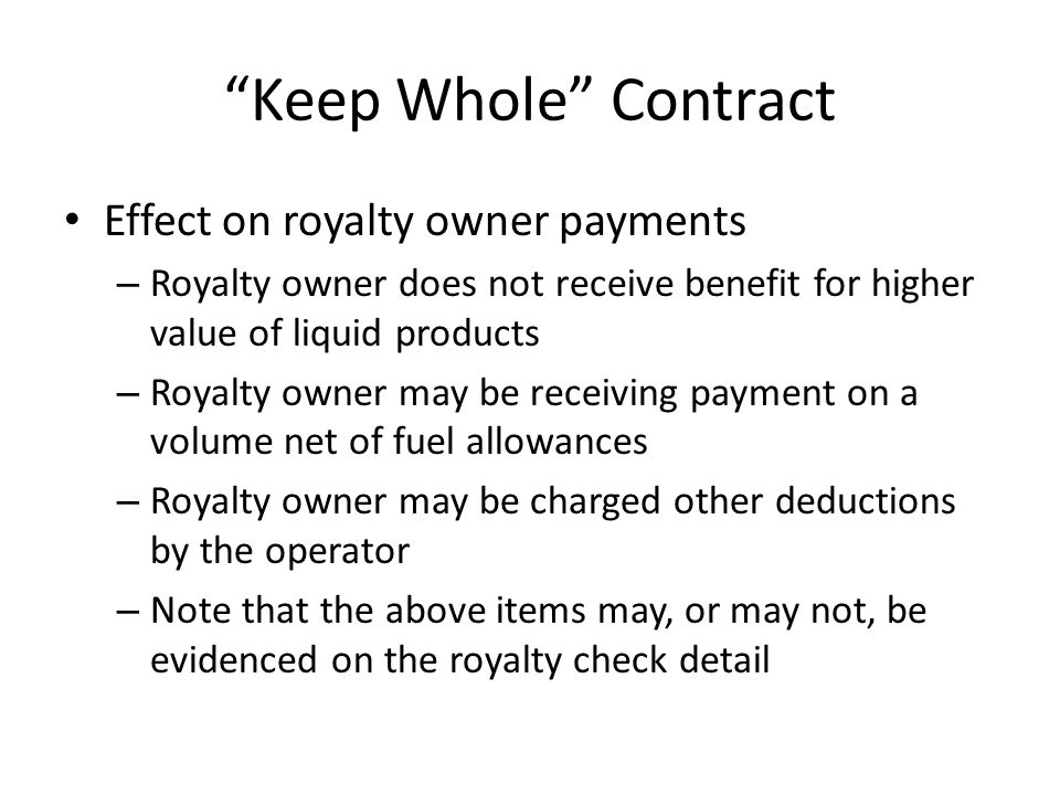 Keep Whole Contract Effect on royalty owner payments