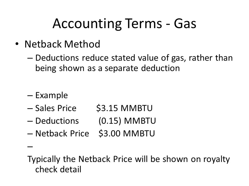 Accounting Terms - Gas Netback Method