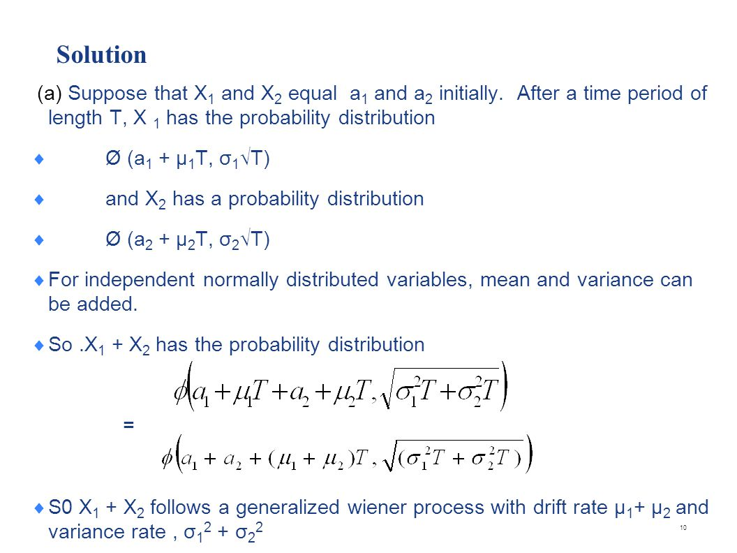 (b) In this case the change in the value of X1 + X2 in a short interval of time Δt has the probability distribution: