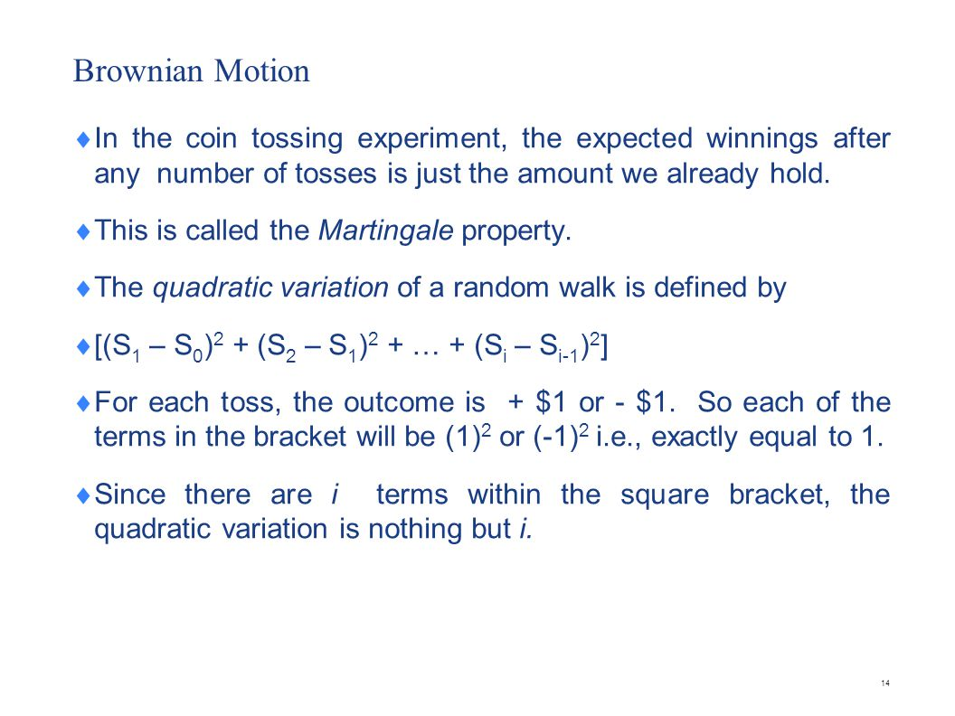 Brownian Motion ( Contd)