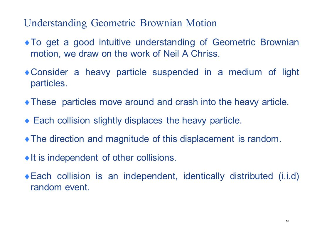 Geometric Brownian Motion (Contd)