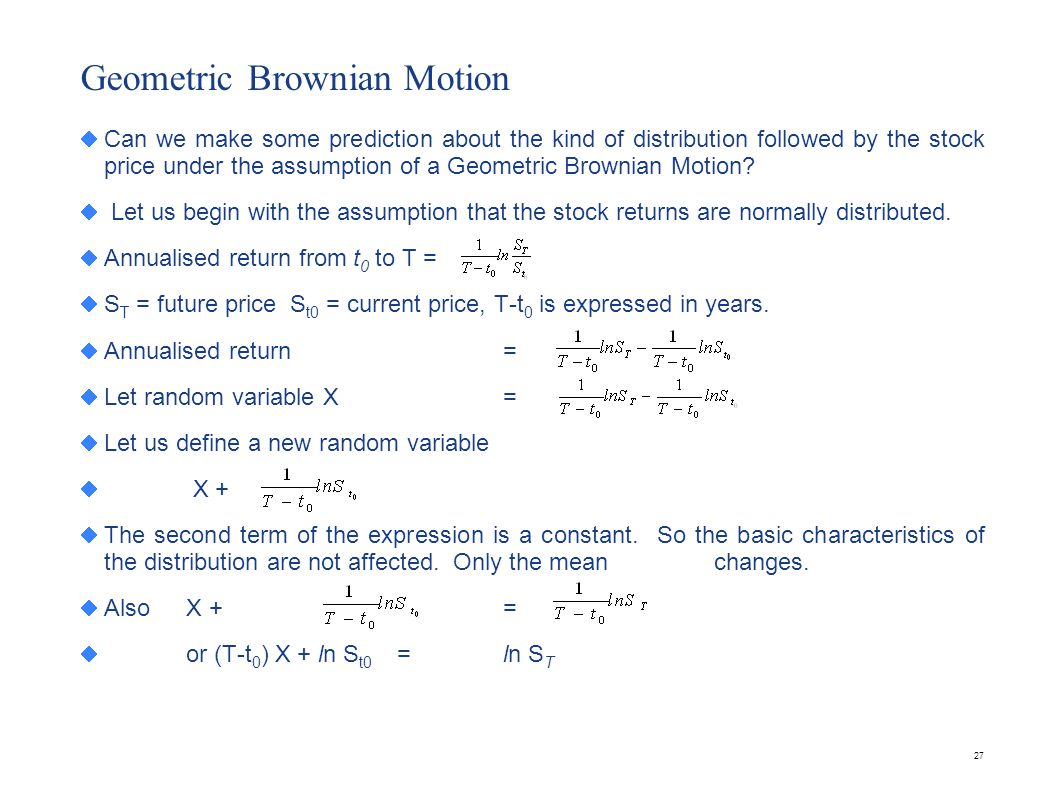 Geometric Brownian Motion