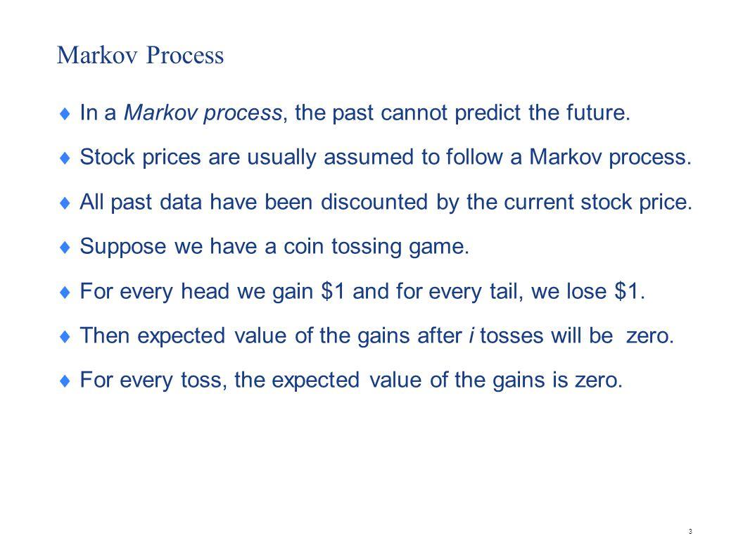 Markov Process ( Contd)