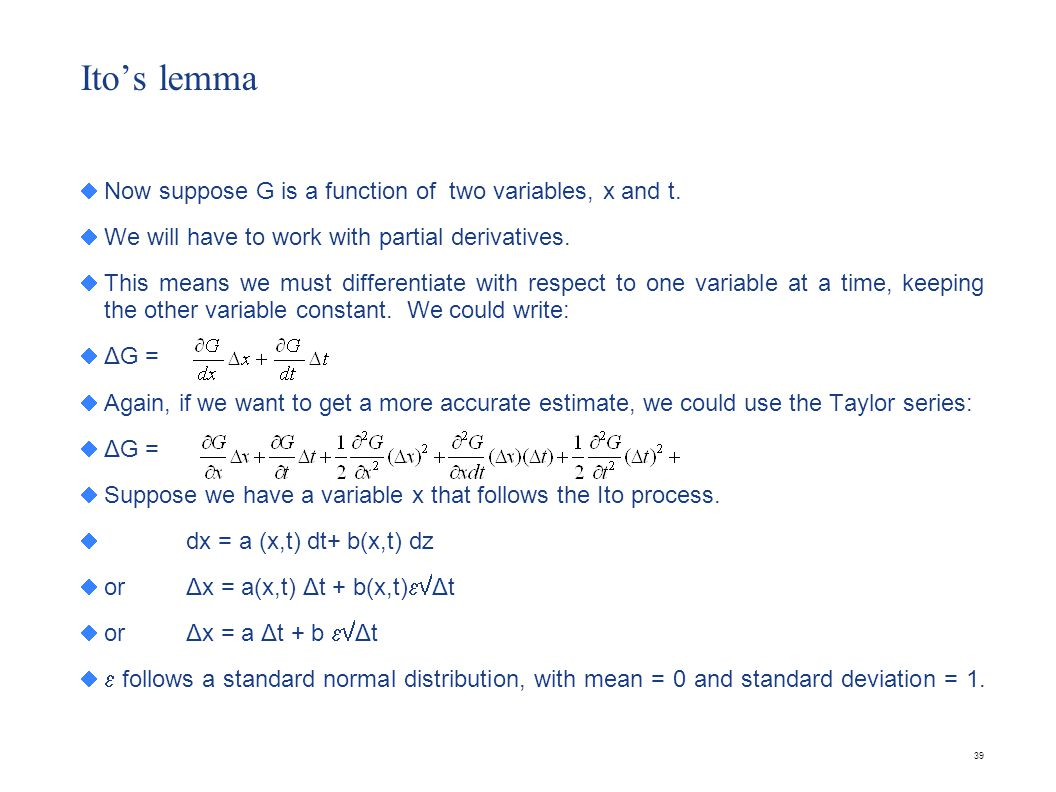 Ito's lemma We can write (Δx)2 = b22 Δt + other terms where the power of Δt is higher.