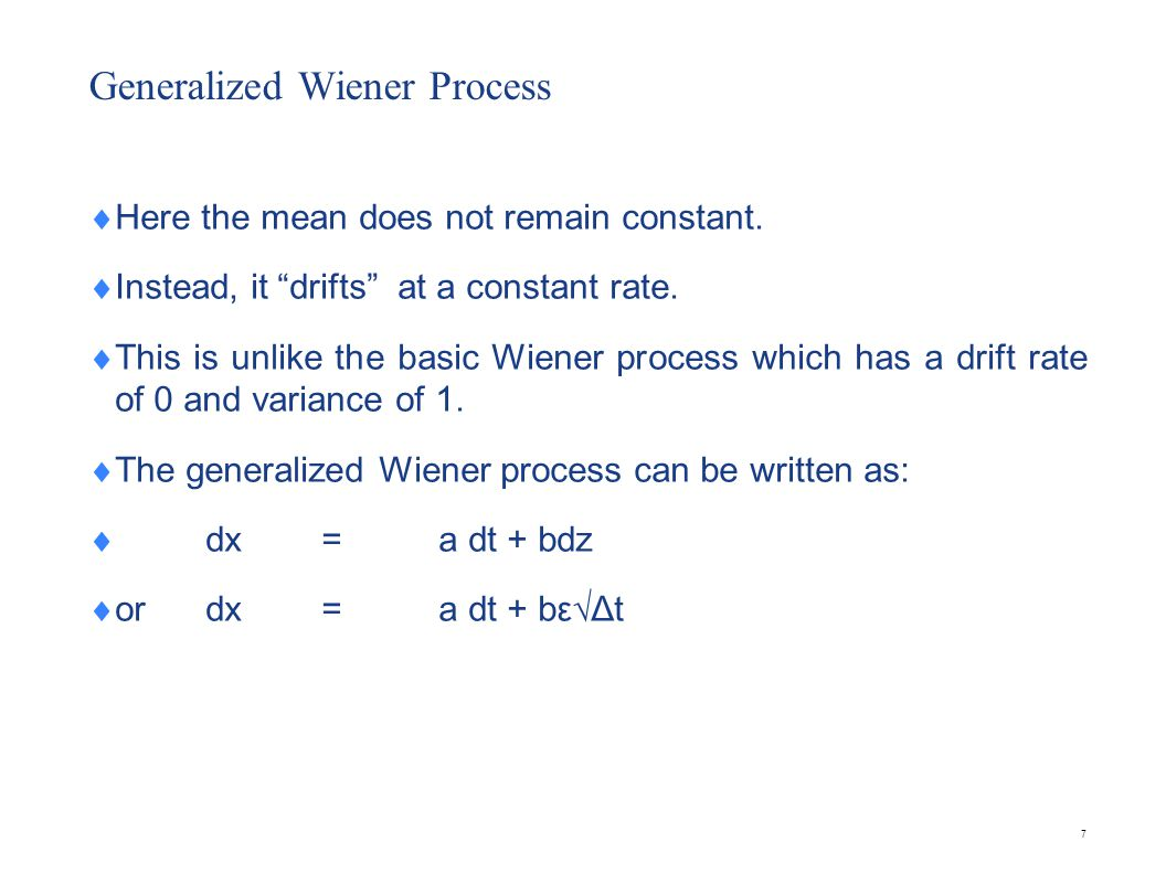 Generalized Wiener Process (Continued)