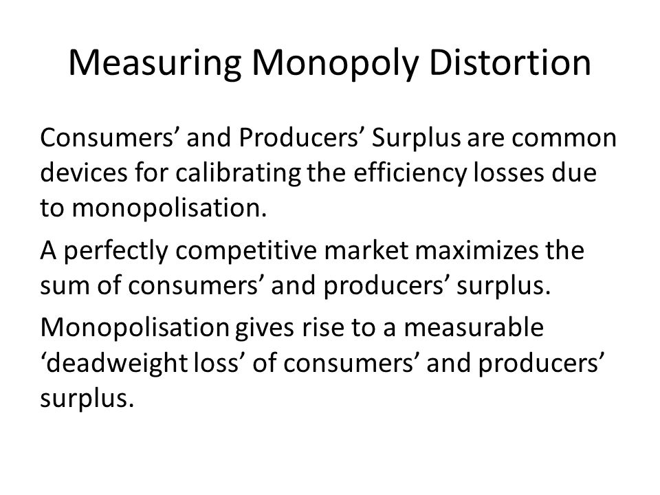 Measuring Monopoly Distortion