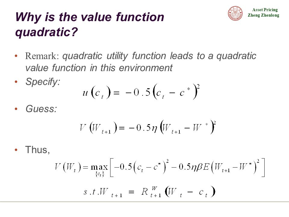 Why is the value function quadratic