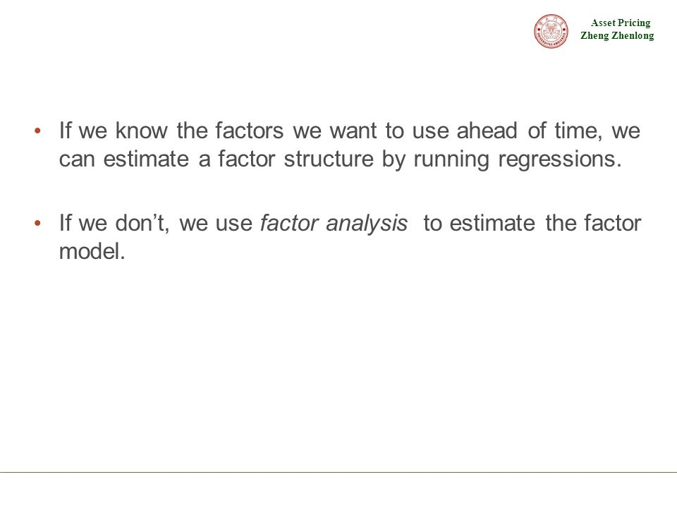 If we know the factors we want to use ahead of time, we can estimate a factor structure by running regressions.