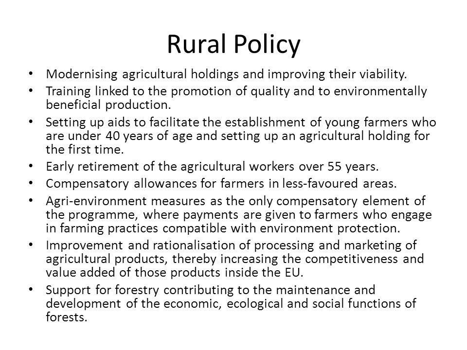 Rural Policy Modernising agricultural holdings and improving their viability.