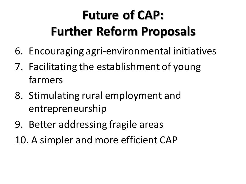 Future of CAP: Further Reform Proposals
