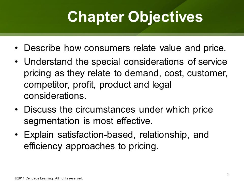 Chapter Objectives Describe how consumers relate value and price.
