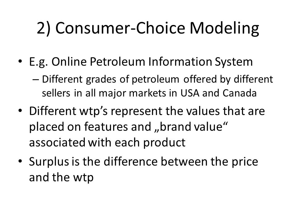 2) Consumer-Choice Modeling