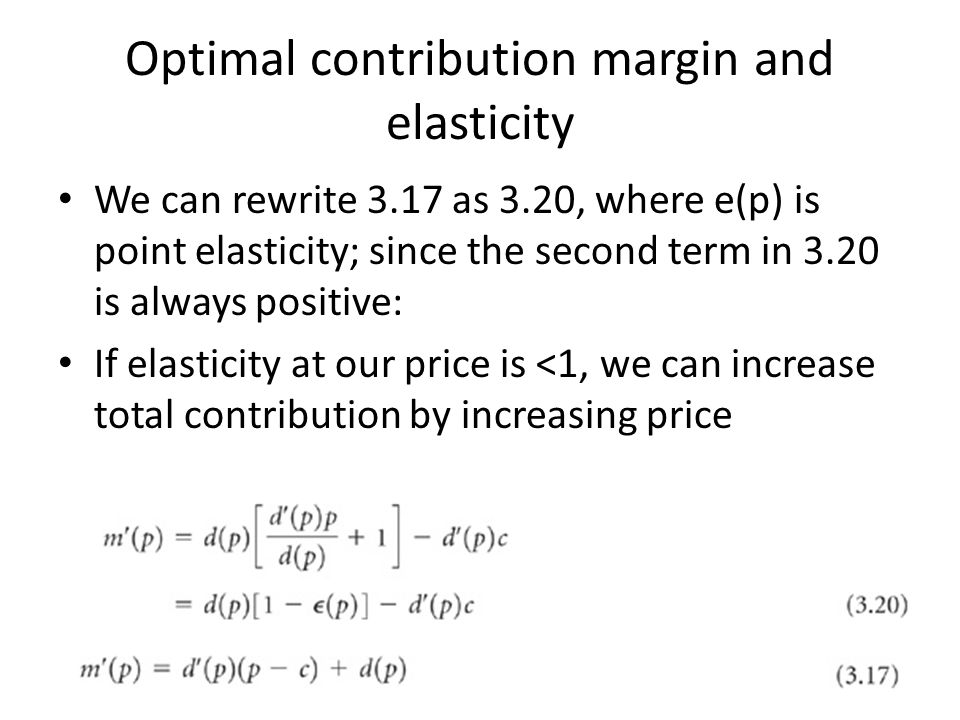 Optimal contribution margin and elasticity