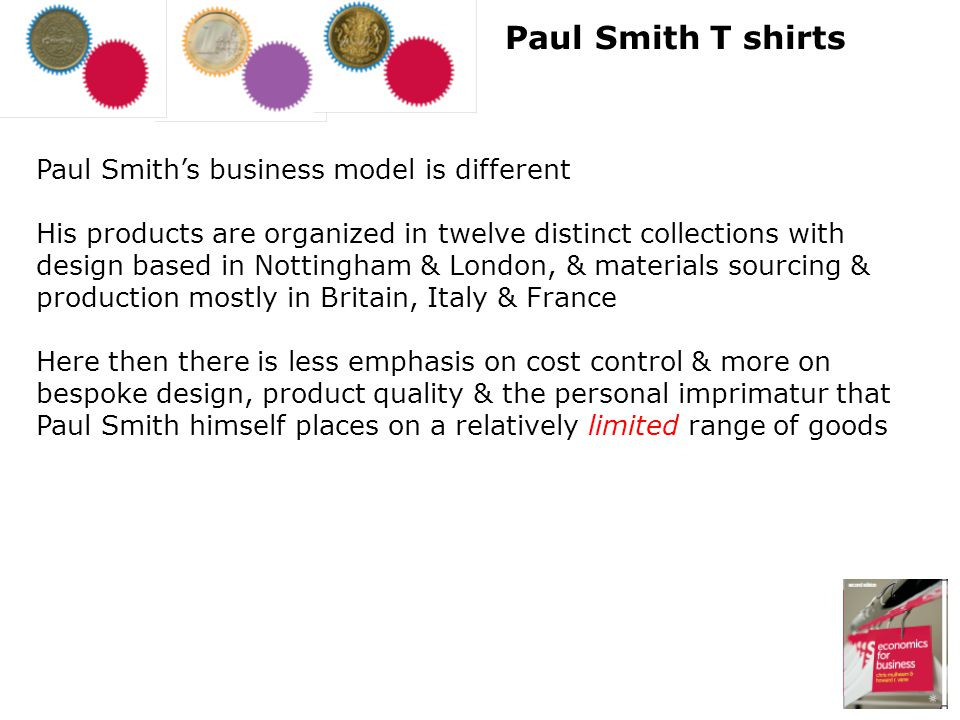 Paul Smith T shirts Paul Smith's business model is different