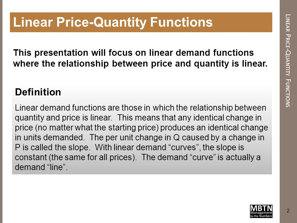 Linear Price-Quantity Functions