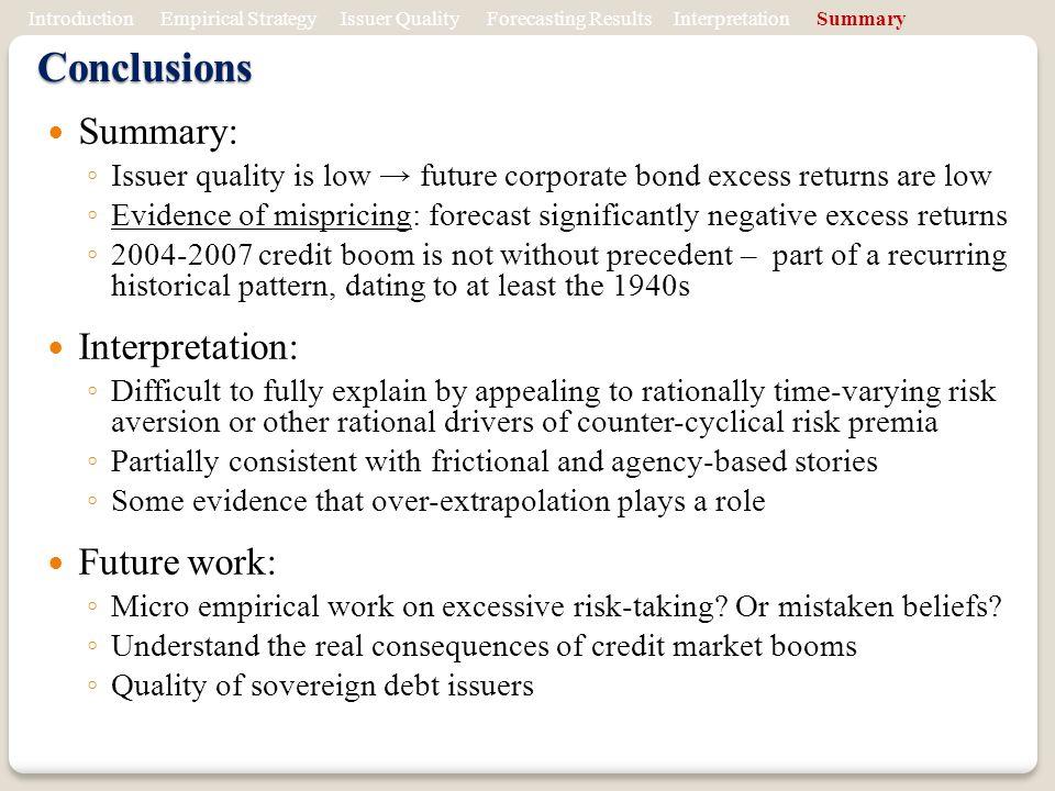 Conclusions Summary: Interpretation: Future work: