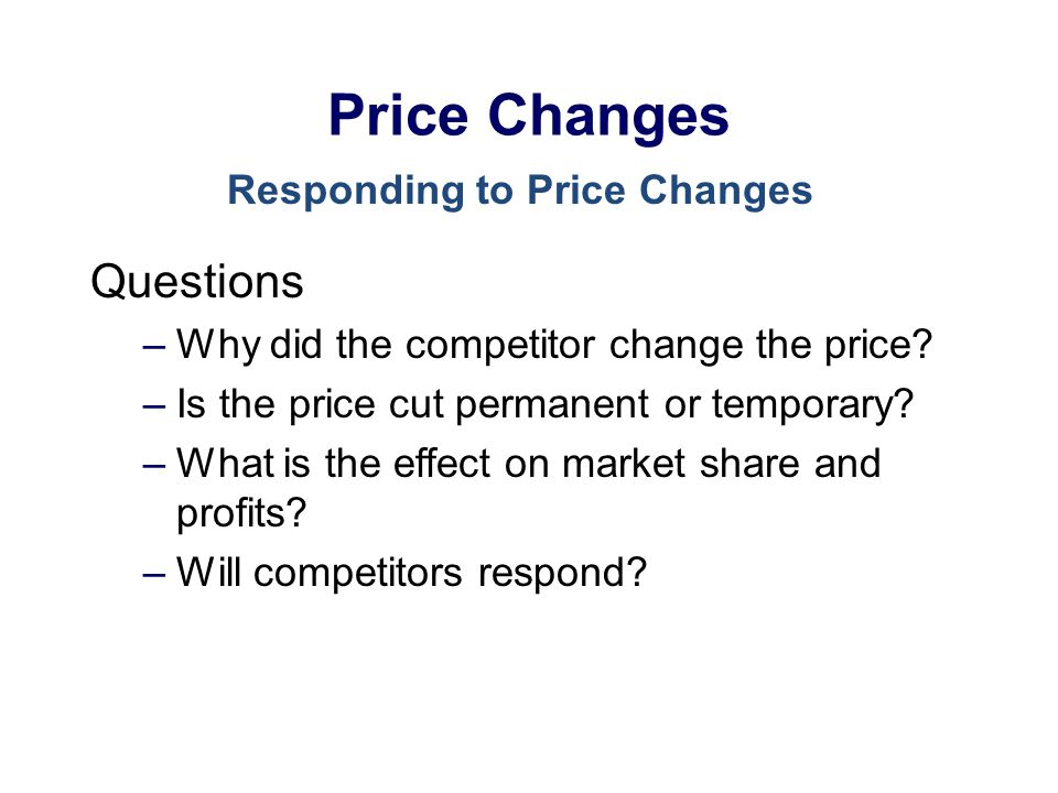 Responding to Price Changes