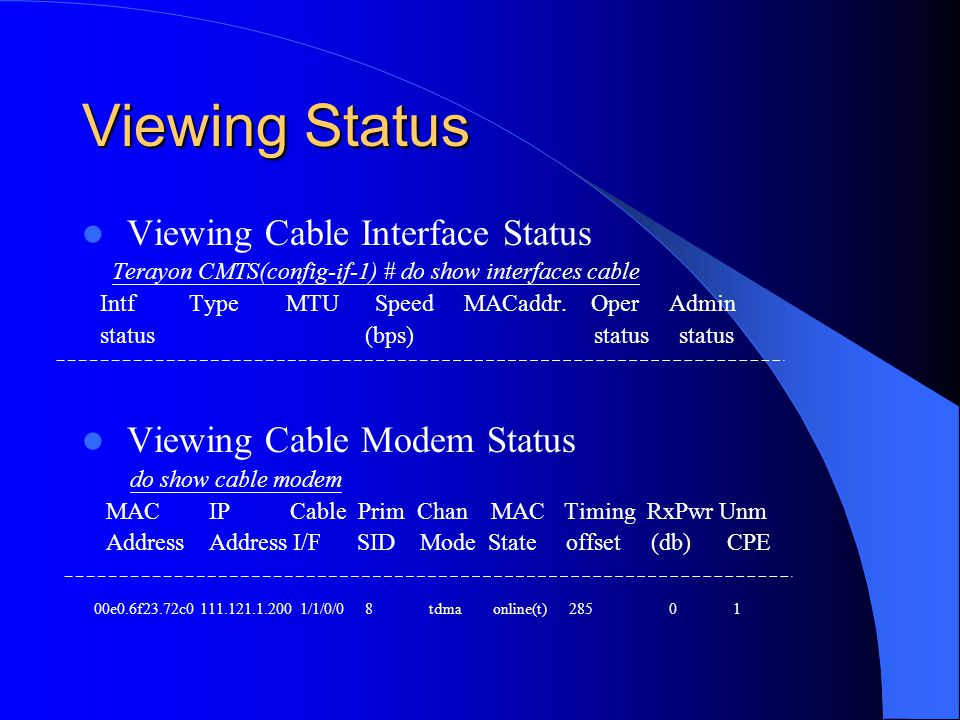 Viewing Status Viewing Cable Interface Status