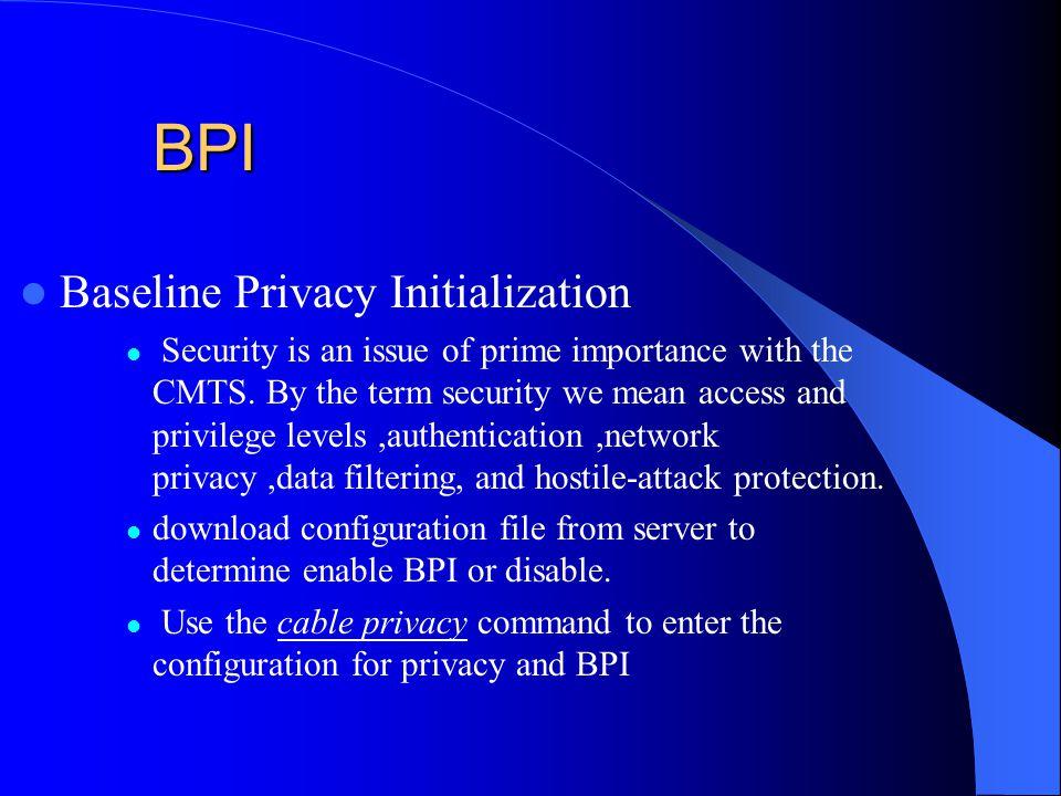 BPI Baseline Privacy Initialization