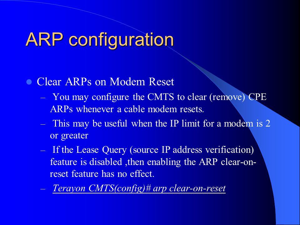 ARP configuration Clear ARPs on Modem Reset