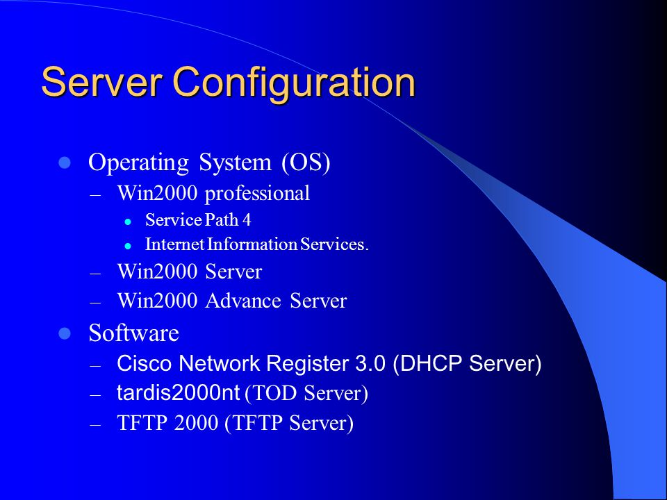 Server Configuration Operating System (OS) Software