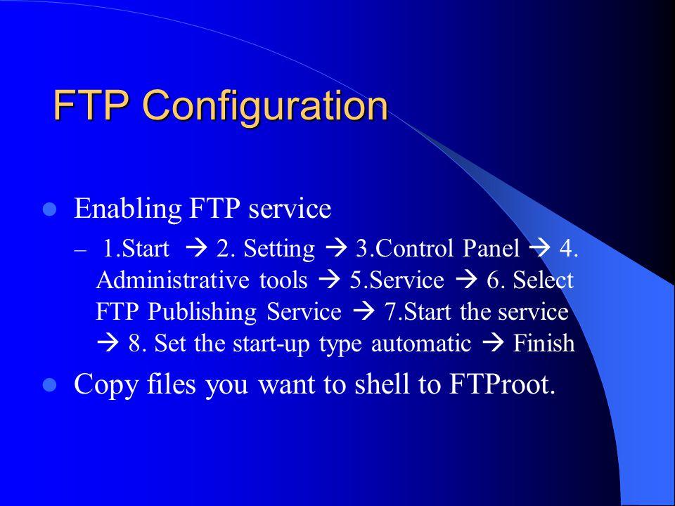 FTP Configuration Enabling FTP service