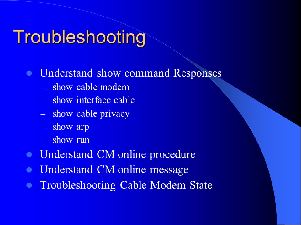 Troubleshooting Understand show command Responses
