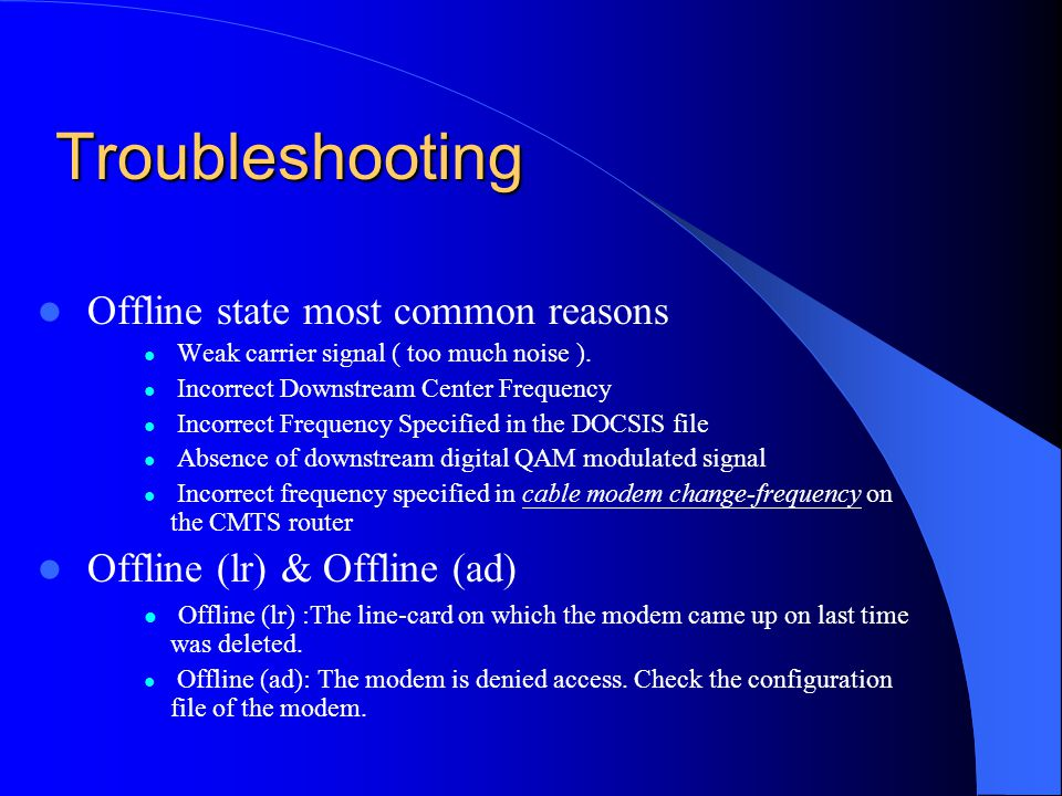 Troubleshooting Offline state most common reasons